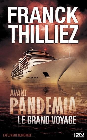 Avant pandemia le grand voyage
